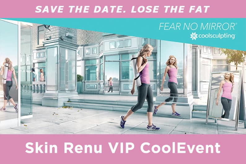 Skin Renu VIP CoolSculpting Event